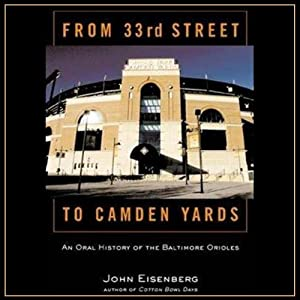 From 33rd Street to Camden Yards Audiobook