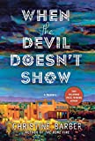 When the Devil Doesn't Show: A Mystery