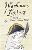 War Horses of Letters (1908717157) by Hudson, Robert