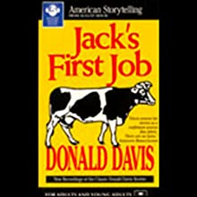 Jack's First Job (       ABRIDGED) by Donald Davis Narrated by Donald Davis