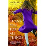 Thank You for All Things ~ Sandra Kring