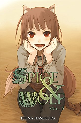 Spice And Wolf: Vol 5 - Novel (Spice & Wolf)