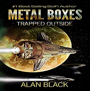 Metal Boxes: Trapped Outside Audiobook