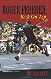 Roger Federer: Back on Top