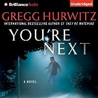 You're Next (       UNABRIDGED) by Gregg Hurwitz Narrated by Scott Brick