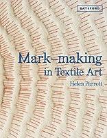 Mark-making in Textile Art