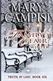 img - for A Family Affair: Winter, (Truth in Lies, Book 6) (Volume 6) book / textbook / text book