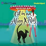 Cat in an Alien X-Ray: A Midnight Louie Mystery, Book 25 | [Carole Nelson Douglas]