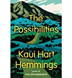 img - for [ THE POSSIBILITIES By Hemmings, Kaui Hart ( Author ) Hardcover May-13-2014 book / textbook / text book