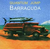 Barracuda by Quantum Jump [Music CD]