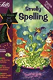 Smelly Spelling Age 7-8 (Letts Magical Skills)