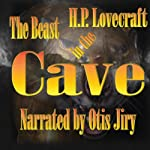The Beast in the Cave | H.P. Lovecraft