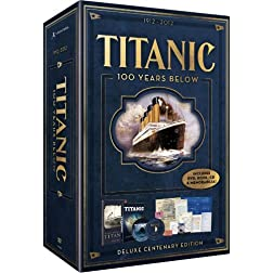 Titanic: 100 Years Below