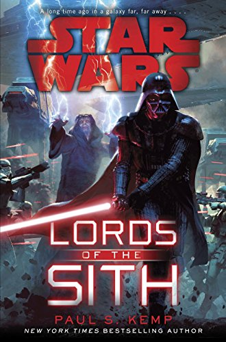 Paul S. Kemp - Star Wars: Lords of the Sith
