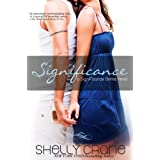 Significance (A Significance Novel, Book One) ~ Shelly Crane