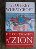 The Controversy of Zion: How Zionism Tried to Resolve the Jewish Question
