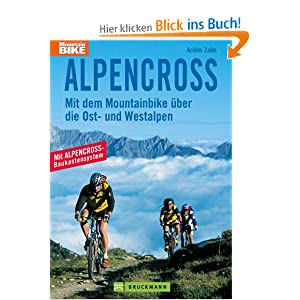 eBook Cover für  Alpencross Mit dem Mountainbike uuml ber die Ost und Westalpen