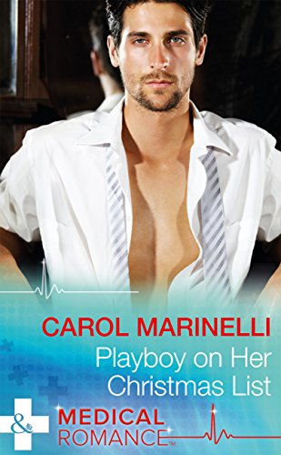 playboy-on-her-christmas-list-mills-boon-medical-the-london-primary-hospital