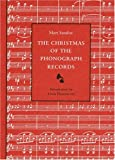 The Christmas of the Phonograph Records: A Recollection