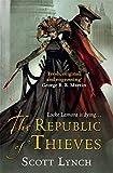 Republic of Thieves (Gollancz) (0575084472) by Lynch, Scott