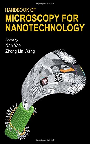 Handbook of Microscopy for Nanotechnology (Nanostructure Science and Technology)