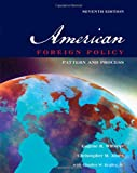 img - for American Foreign Policy: Pattern and Process book / textbook / text book