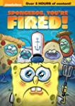Spongebob, Youre Fired!