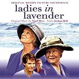 Ladies in Lavender ~ Nigel Hess