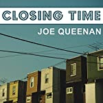 Closing Time: A Memoir | Joe Queenan