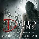 Twisted Dreams: The Dhampyre Chronicles Book 1 | Marissa Farrar