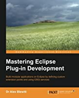 Mastering Eclipse Plug-in Development Front Cover