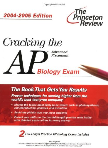 Cracking The Ap Biology Exam, 2004-2005 Edition (College Test Prep)