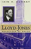 img - for Lloyd-Jones: Messenger of Grace book / textbook / text book