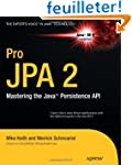 Pro JPA 2: Mastering the Java Persist...