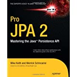 "Pro JPA 2: Mastering the Java Persistence API (Expert's Voice in Java Technology)von ""Mike Keith"""