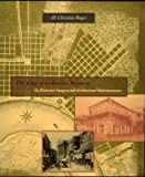 By M. Christine Boyer The City of Collective Memory: Its Historical Imagery and Architectural Entertainments (1st tr pbk) [Paperback]