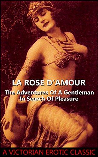 Author Anonymous - La Rose D'Amour (Victorian Erotic Classics)