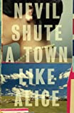 """A Town Like Alice (Vintage International)"" av Nevil Shute"