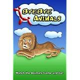 Byebye Animals ~ Cory Mitchell