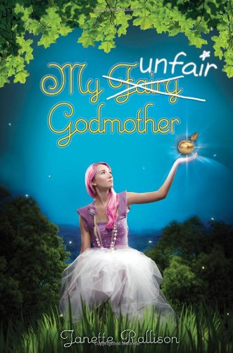 Cover of My Unfair Godmother