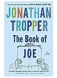 The Book of Joe: A Novel (0385338104) by Tropper, Jonathan