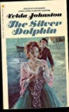 The Silver Dolphin (0553139088) by Johnston, Velda
