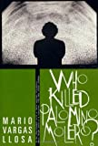 Who Killed Palomino Molero?: A Novel