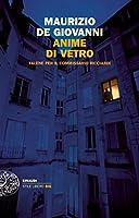 Anime di vetro (Einaudi. Stile libero big) (Italian Edition)