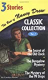 img - for The Secret of the Old Clock/The Bungalow Mystery/The Mystery of the 99 Steps (The Best of Nancy Drew, Classic Collection: Volume 1) book / textbook / text book