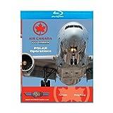 Just Planes Air Canada 777-200LR Polar Operations Blu-Ray