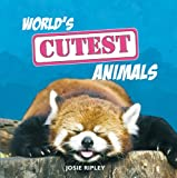 Josie Ripley World's Cutest Animals