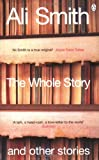 The Whole Story and Other Stories (0140296808) by Smith, Ali