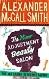 Alexander McCall Smith The Minor Adjustment Beauty Salon (No. 1 Ladies' Detective Agency)