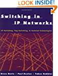 Switching in IP Networks: IP Switchin...